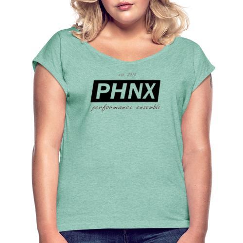PHNX /#black/ - Frauen T-Shirt mit gerollten Ärmeln