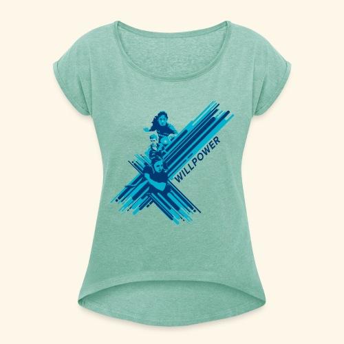 Will Power to win table Tennis Championship - Frauen T-Shirt mit gerollten Ärmeln