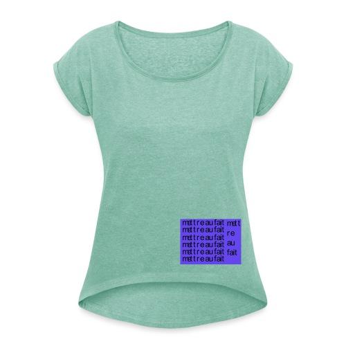 mettre au fait - Dame T-shirt med rulleærmer