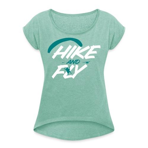 Hike and Fly Paragliding - Frauen T-Shirt mit gerollten Ärmeln