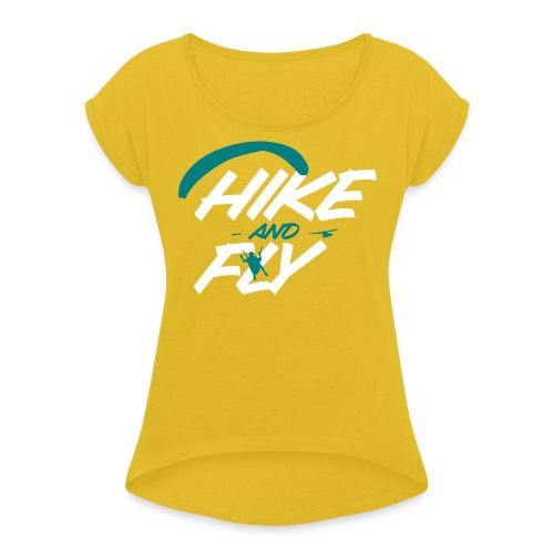 Hike and Fly Paragliding - Frauen T-Shirt mit gerollten Ärmeln