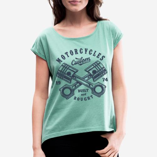 Motorrad benutzerdefinierte Vintage Biker - Frauen T-Shirt mit gerollten Ärmeln