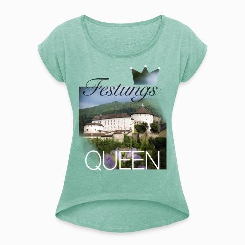 Festungsqueen - Naturfotodesign by Yasmin Embacher - Frauen T-Shirt mit gerollten Ärmeln