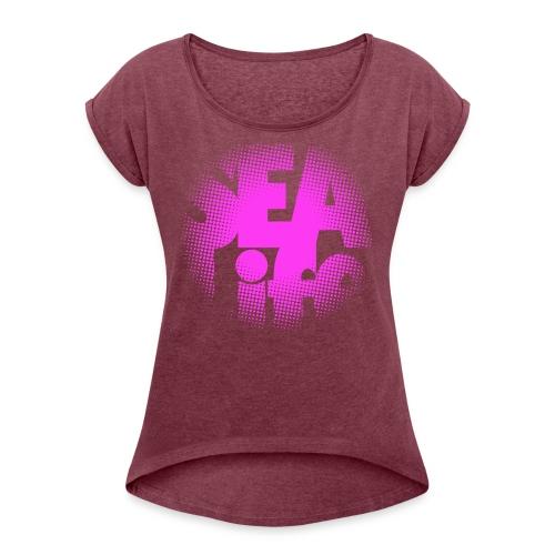 Sealife surfing tees, clothes and gifts FP24R01B - Naisten T-paita, jossa rullatut hihat