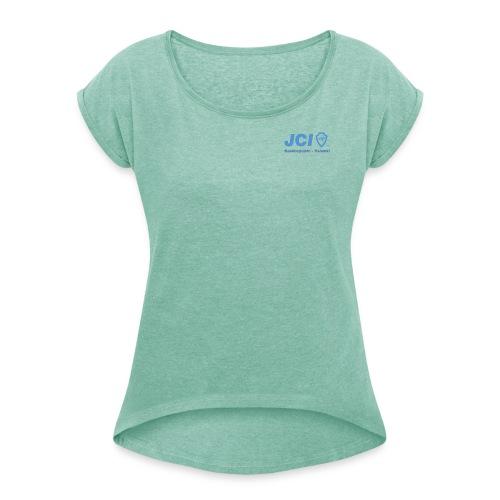 jci keskuspuisto - Naisten T-paita, jossa rullatut hihat