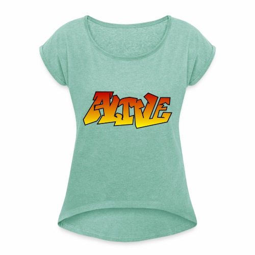 ALIVE CGI - Women's T-Shirt with rolled up sleeves