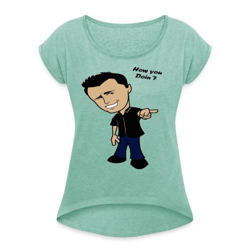How You Doin Slim Fit T-Shirt - Maglietta da donna con risvolti