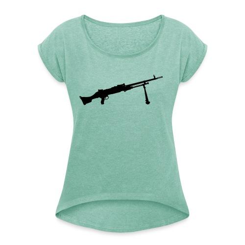 Machine Gun - Kulspruta 58B - FN MAG M240 - T-shirt med upprullade ärmar dam