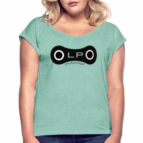 OLPO - Naisten T-paita, jossa rullatut hihat