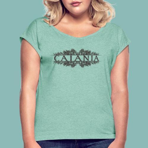 Caiania-logo harmaa - Naisten T-paita, jossa rullatut hihat