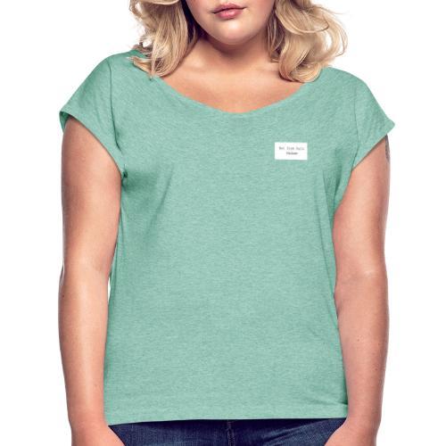 Not from Paris Madame - Dame T-shirt med rulleærmer