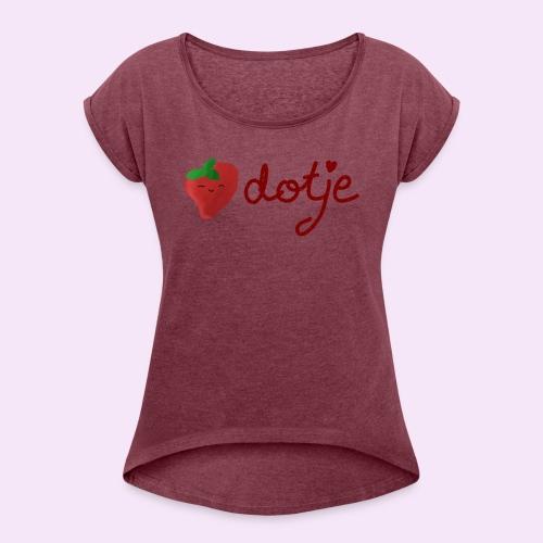 Baby aardbei Dotje - cute - Vrouwen T-shirt met opgerolde mouwen