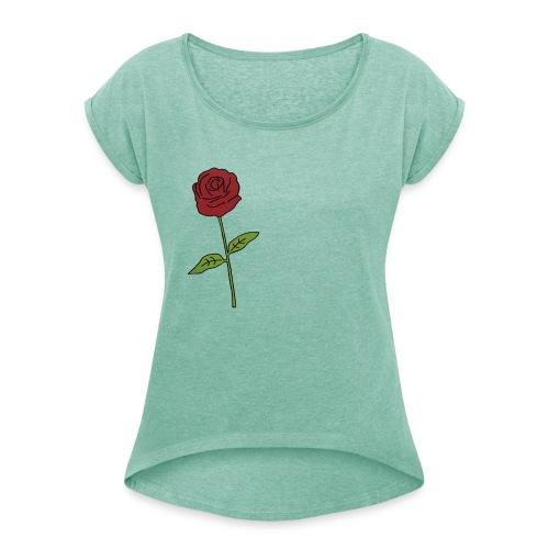 Rose: Text Einfügen - Frauen T-Shirt mit gerollten Ärmeln