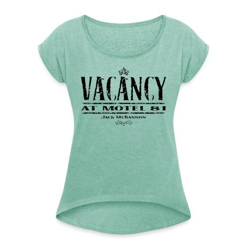 Vacancy At Motel 81 Part II - Frauen T-Shirt mit gerollten Ärmeln