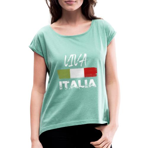 VIVA ITALIA - Women's T-Shirt with rolled up sleeves