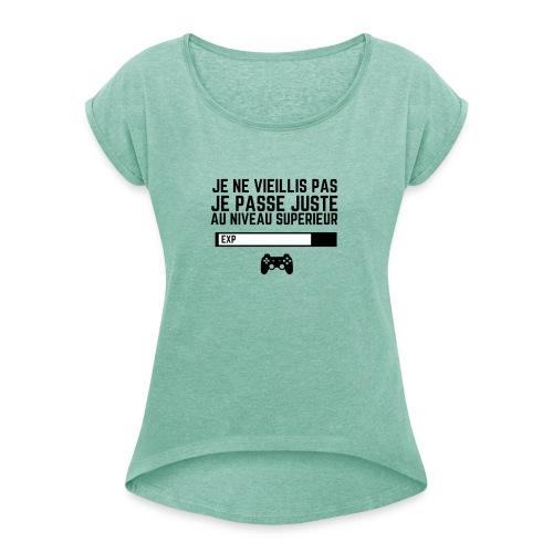 JE NE VIEILLIS PAS - PUNCHLINE - T-shirt à manches retroussées Femme