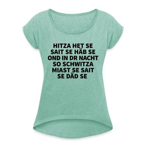 Hitza - Frauen T-Shirt mit gerollten Ärmeln