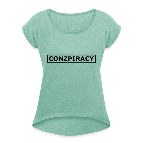 CONZPIRACY wording - Women's T-Shirt with rolled up sleeves