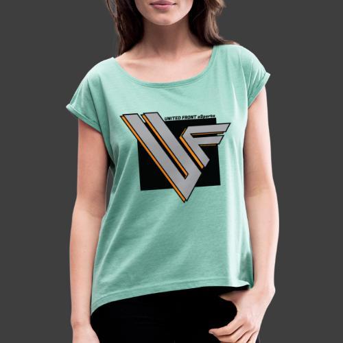 United Front - Naisten T-paita, jossa rullatut hihat