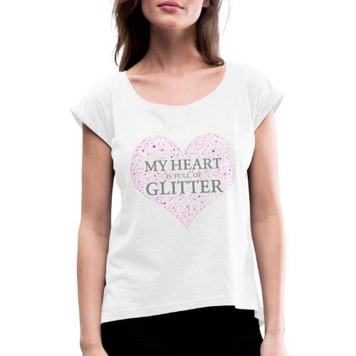 Glitzer Herz - Frauen T-Shirt mit gerollten Ärmeln