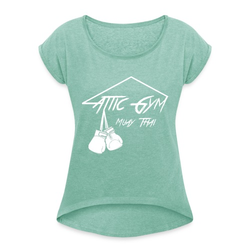 AtticgymFINAL - Vrouwen T-shirt met opgerolde mouwen