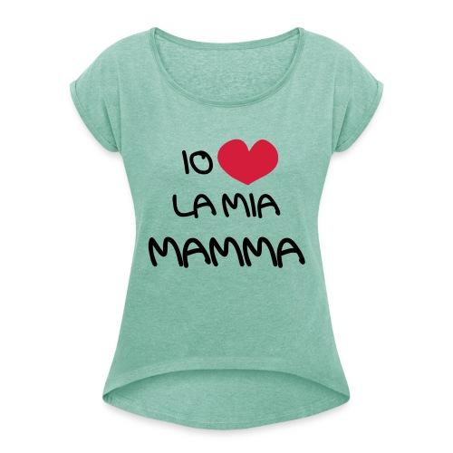 Io Amo La Mia Mamma - Maglietta da donna con risvolti