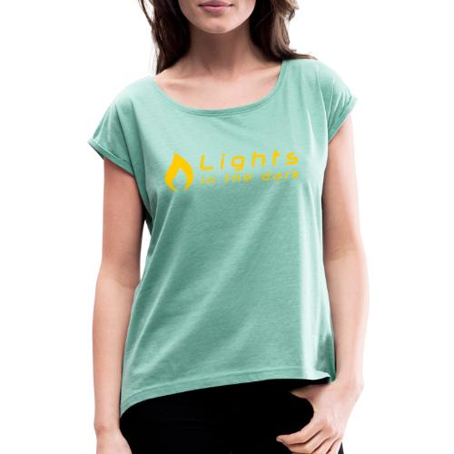 Lights in the Dark - officiel (simple) - T-shirt à manches retroussées Femme