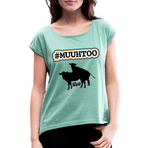 Muuhtoo - Dame T-shirt med rulleærmer