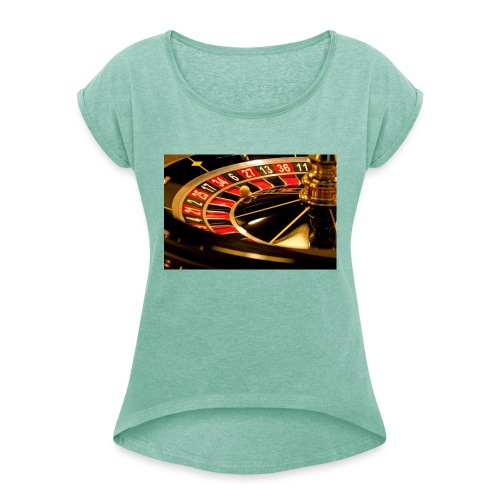 Gambling - Women's T-Shirt with rolled up sleeves