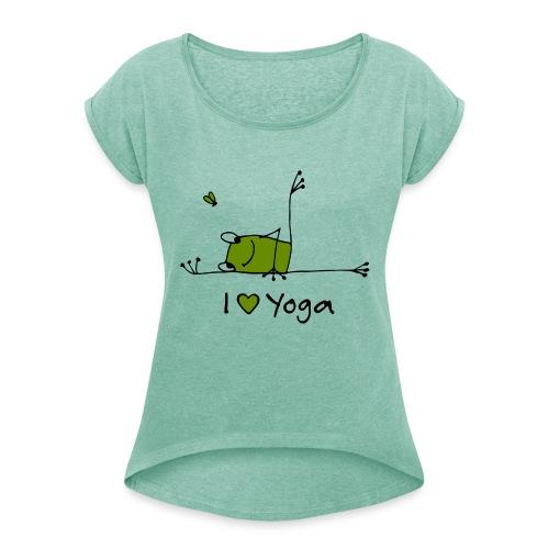Frieda - I love Yoga - Frauen T-Shirt mit gerollten Ärmeln