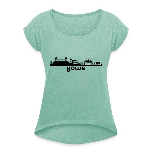 Rome Skyline - Frauen T-Shirt mit gerollten Ärmeln