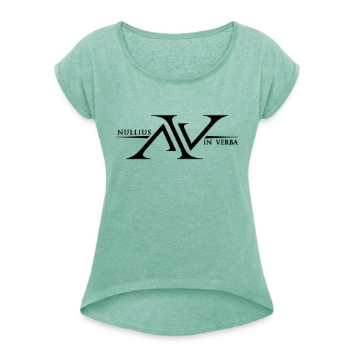 Nullius In Verba Logo - Women's T-Shirt with rolled up sleeves