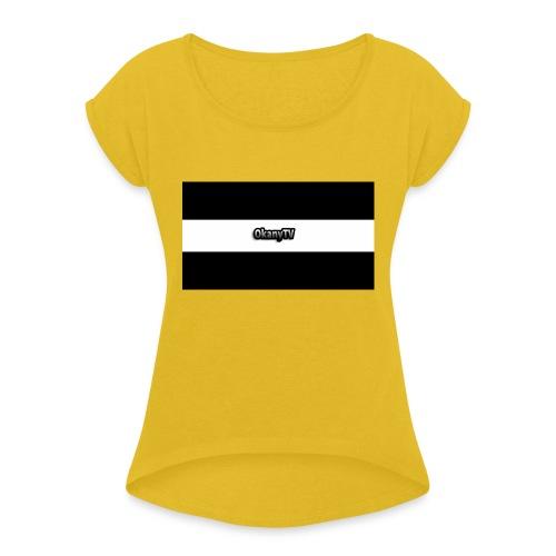 OkanyTV - Frauen T-Shirt mit gerollten Ärmeln