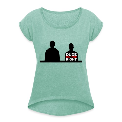 RIGHT. - Women's T-Shirt with rolled up sleeves