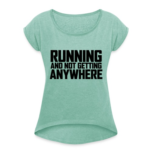 rank CS6 - Women's T-Shirt with rolled up sleeves
