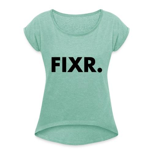 Fixr Shirt Heren - Vrouwen T-shirt met opgerolde mouwen