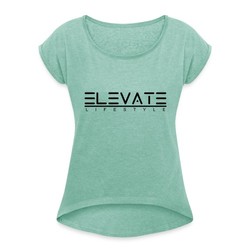 ELEVATE Lifestyle - Vrouwen T-shirt met opgerolde mouwen