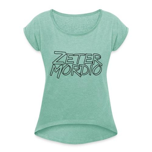 Zetermordio BigBlock - Frauen T-Shirt mit gerollten Ärmeln