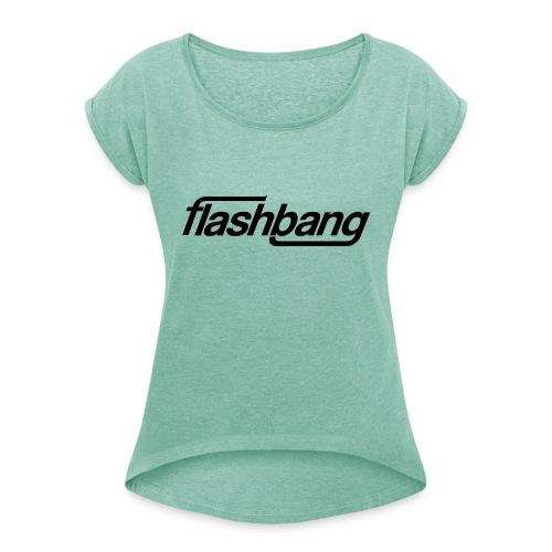 FlashBang Enkel - 100kr Donation - T-shirt med upprullade ärmar dam