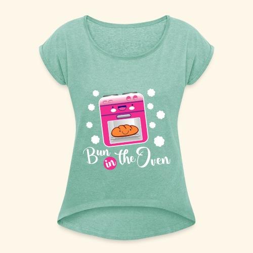 Bun in the oven - Camiseta con manga enrollada mujer