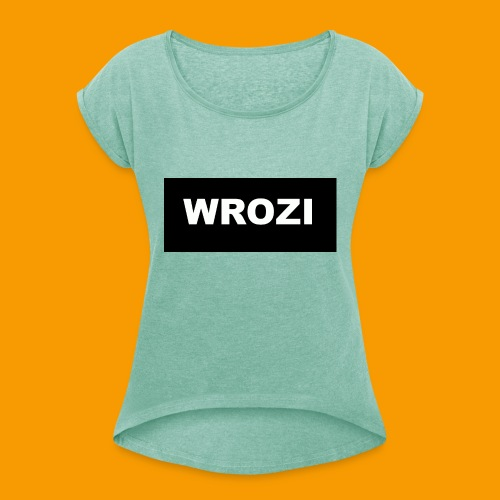 WROZI hat - Women's T-Shirt with rolled up sleeves