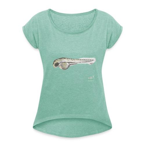 Camisetas Danio larva - Camiseta con manga enrollada mujer