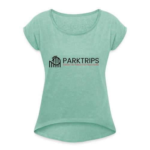 Park Trips - Logo Noir - T-shirt à manches retroussées Femme