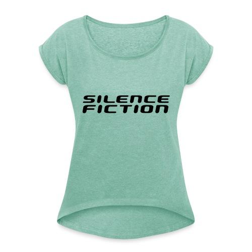 silence fiction - T-shirt à manches retroussées Femme