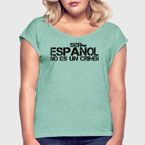 No es un crimen - Camiseta con manga enrollada mujer