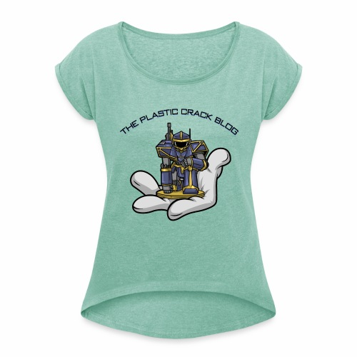 Plastic Crack Blog - Women's T-Shirt with rolled up sleeves
