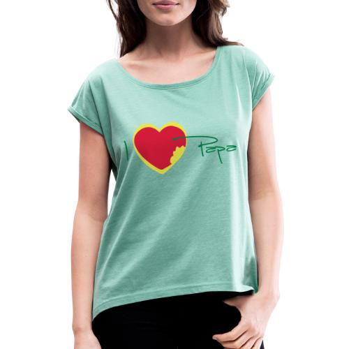 I love papa rastafari - T-shirt à manches retroussées Femme
