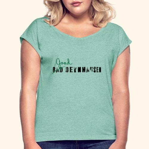 Good Oeynhausen - Frauen T-Shirt mit gerollten Ärmeln