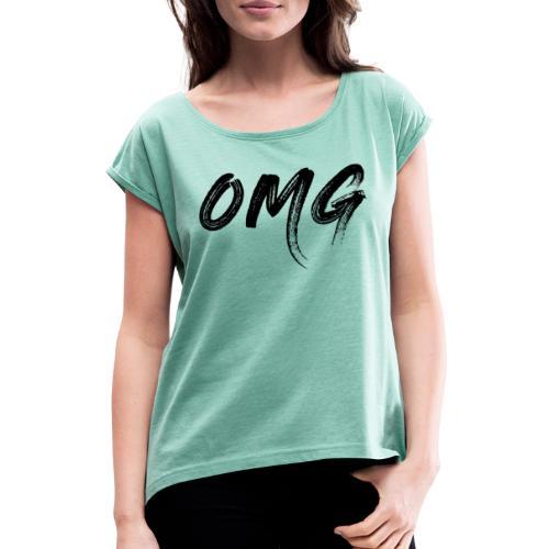 OMG, musta - Naisten T-paita, jossa rullatut hihat