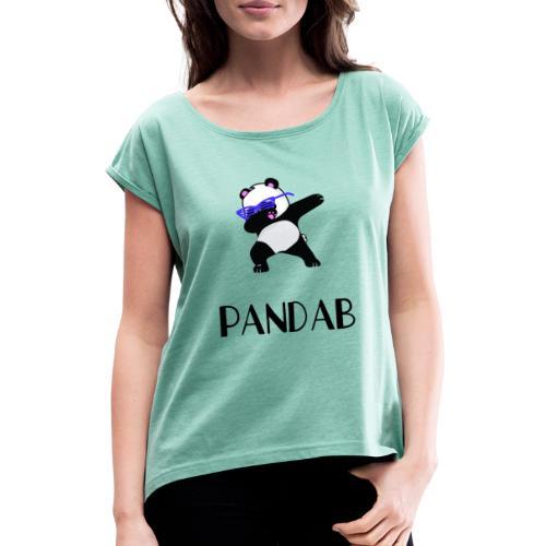 Panda qui dab - Pandab - T-shirt à manches retroussées Femme